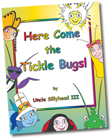 Here Come the Tickleb Bugs!